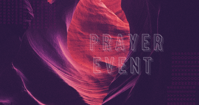 Prayer Event - The Return
