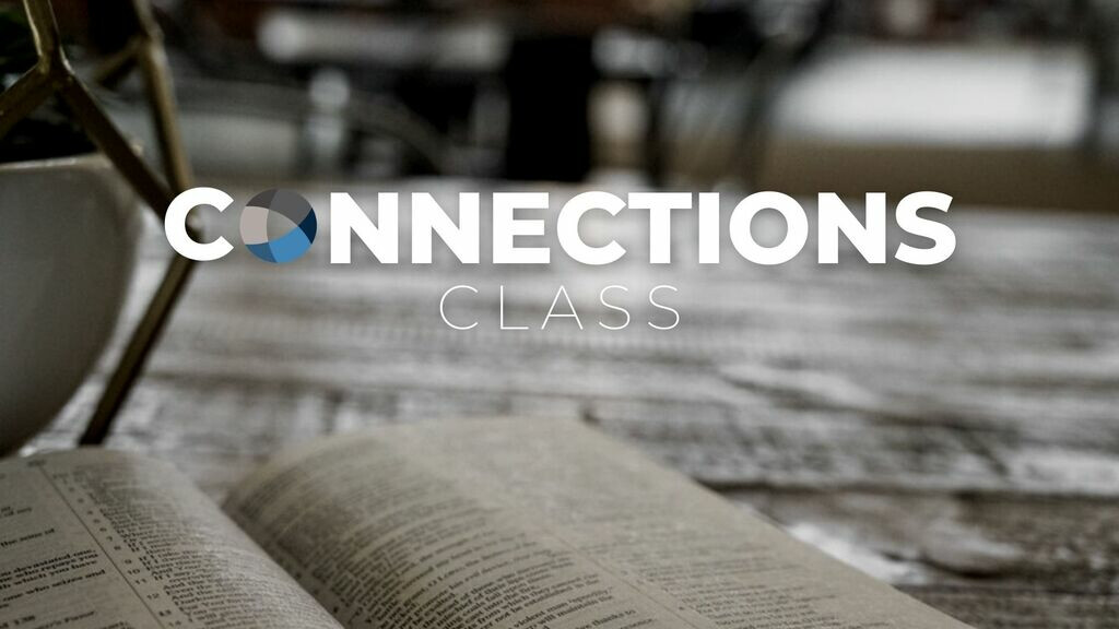 Connections Class Part 1