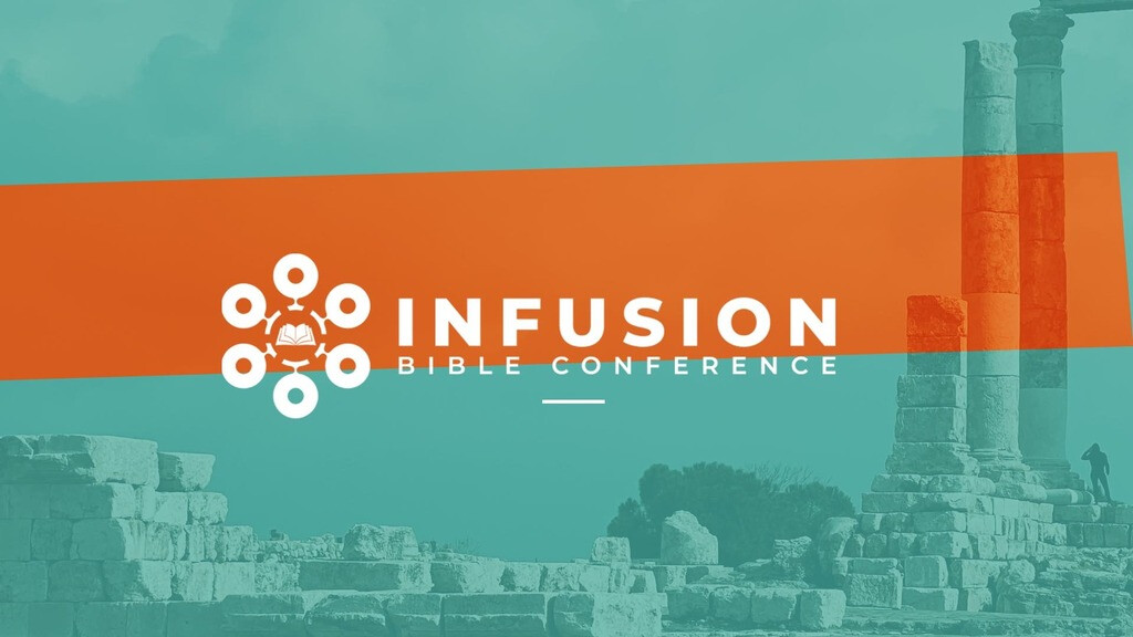 The Infusion Bible Conference